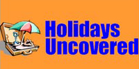 holidays Uncovered